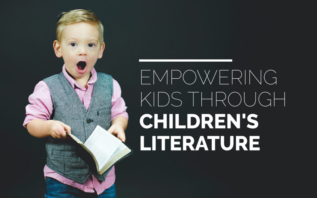 Empowering Kids through Children's Literature